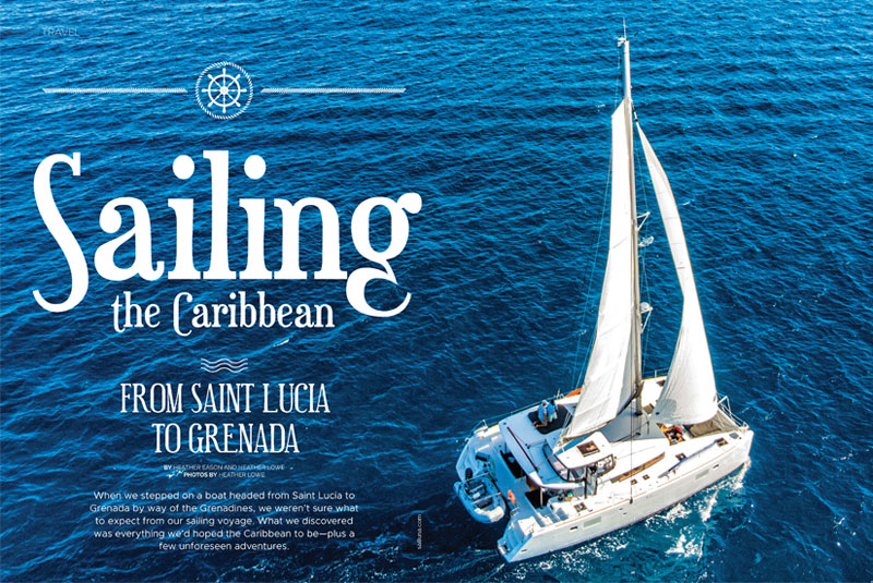 Sailing The Caribbean - From Saint Lucia To  Grenada