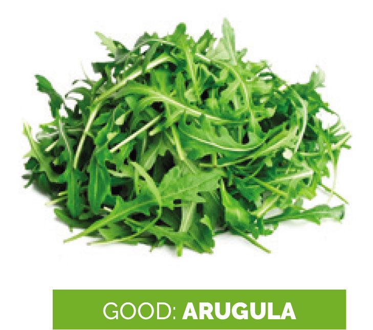 Leafy greens or Argula